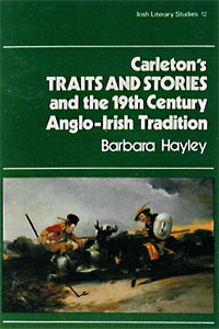 Carleton's 'Traits and Stories' and the 19th Century Anglo-Irish Tradition
