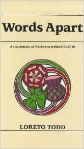 Words Apart, A Dictionary of Northern Ireland English
