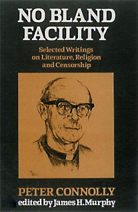 No Bland Facility: Selected Writings on Literature, Religion and Censorship