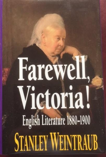 Farewell, Victoria! English Literature 1880-1900
